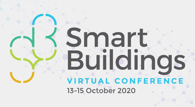 Turret Group is pleased to announce Smart Buildings Virtual Conference 2020
