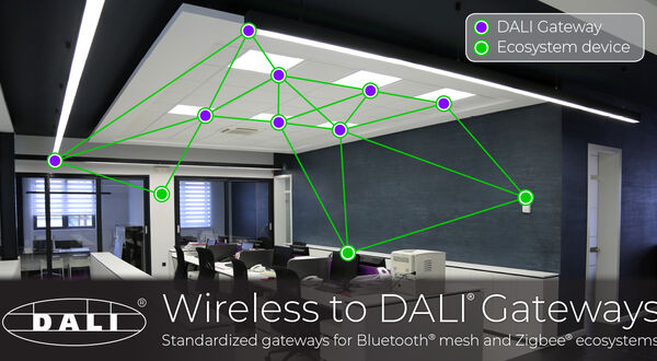 DALI Alliance issues specifications for Wireless to DALI Gateways